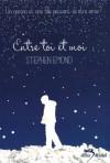 Entre toi et moi - Stephen Emond