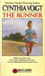 The Runner (Tillerman Family, #4) - Cynthia Voigt