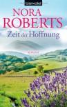 Zeit der Hoffnung  - Nora Roberts