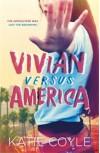 Vivian Versus America - Katie Coyle