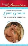 The Marriage Betrayal - Lynne Graham