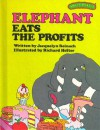 Elephant Eats the Profits (Sweet Pickles Series) - Jacquelyn Reinach;Richard Hefter