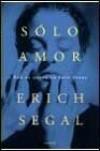 Solo amor - Erich Segal