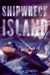 Shipwreck Island - S.A. Bodeen