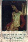 Guinevere Evermore - Sharan Newman