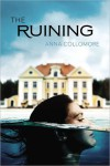 The Ruining - Anna Collomore