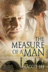 The Measure of a Man - Maggie Lee