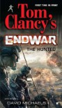The Hunted - Tom Clancy, David Michaels