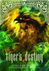 Tiger's Destiny (Book 4 in the Tiger's Curse Series) - Colleen Houck
