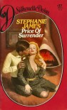 Price of Surrender (Silhouette Desire) - Stephanie James