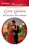 The Secrets She Carried - Lynne Graham