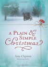 A Plain & Simple Christmas - Amy Clipston