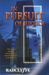 In Pursuit of Justice - Radclyffe