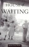 House of Waiting - Marina Budhos