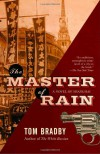 The Master of Rain - Tom Bradby, Adam Mansbach