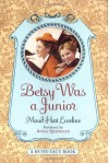 Betsy Was a Junior - Maud Hart Lovelace, Vera Neville