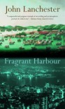 Fragrant Harbour - John Lanchester