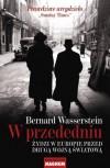 W przededniu. Żydzi w Europie przed drugą wojną światową - Władysław Jeżewski, Bernard Wasserstein