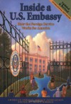 Inside a U.S. Embassy: How the Foreign Service Works for America - Shawn Dorman