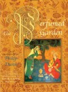 The Perfumed Garden: Based on the Original Translation by Sir Richard Burton - Umar Ibn Muhammed Al-Nefzawi, Philip Dunn, Richard Francis Burton