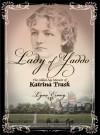 The Lady of Yaddo - Lynn Esmay