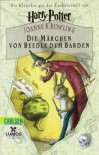 Harry Potter: Die Märchen von Beedle dem Barden / Wilharm: Ein Klassiker aus der Zaubererwelt von Harry Potter - J.K. Rowling
