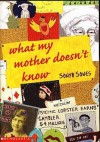 What My Mother Doesn't Know - Sonya Sones