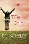 Tidal Shift - Dora Heldt, Ulrike Grote