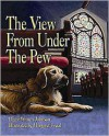 The View from Under the Pew - Diane Winters Johnson, Margaret Freed