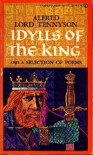 Idylls of the King and a Selection of Poems - Alfred Tennyson