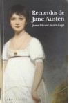 Recuerdos de Jane Austen (Clásica) - J. A. Austen-Leigh