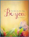 Be You - Four Week Mini Bible Study (Becoming Press Mini Bible Studies) - Heather Bixler