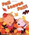 Fall Leaves Fall! - Zoe Hall, Shari Halpern