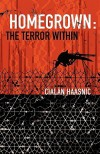 Homegrown: The Terror Within - Cialan Haasnic