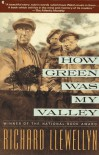 HOW GREEN WAS MY VALLEY - Richard Llewellyn