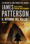 Il ritorno del killer - Valentina Guani, Annamaria Biavasco, James Patterson
