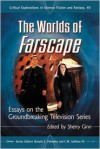 The Worlds of Farscape: Essays on the Groundbreaking Television Series (Critical Explorations in Science Fiction and Fantasy) - Sherry Ginn