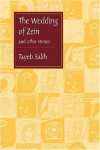 The Wedding of Zein and Other Stories - Tayeb Salih