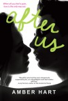 After Us (Before & After series, #2) - Amber Hart