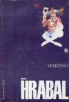 Aferzyści i inne opowiadania - Bohumil Hrabal
