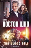 Doctor Who: The Blood Cell - James Goss