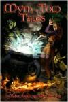 Myth-Told Tales (Myth Adventures, #13) - Robert Lynn Asprin, Jody Lynn Nye