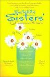 Satellite Sisters' Uncommon Senses - Julie Dolan, Satellite Sisters