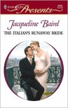The Italian's Runaway Bride - Jacqueline Baird