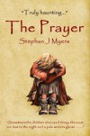 The Prayer: A haunting children's christmas tale that captures the true spirit of Christmas - J Myers,  Stephan