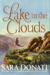 Lake in the Clouds  - Sara Donati