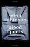 Blood Sports - Eden Robinson