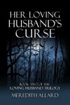 Her Loving Husband's Curse - Meredith Allard