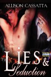 Lies & Seduction - Allison Cassatta