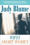 Wifey / Smart Women - Judy Blume